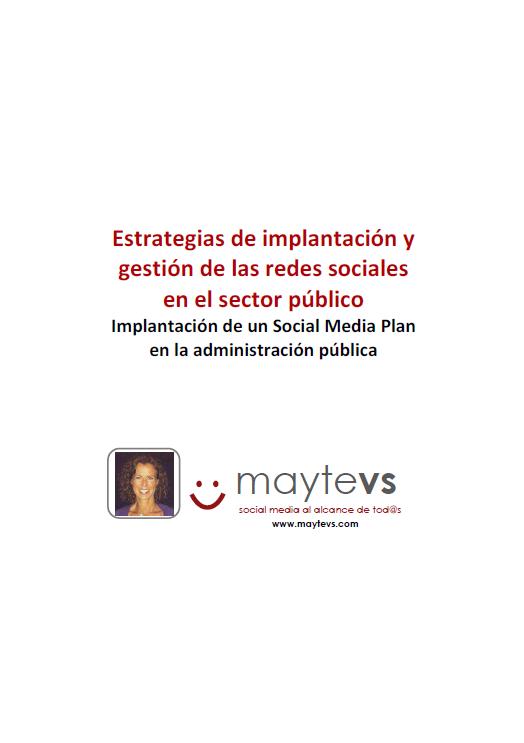 Implantación de un Social Media Plan en una administración pública