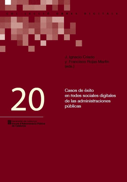 Casos de éxito en redes sociales digitales de las administraciones públicas