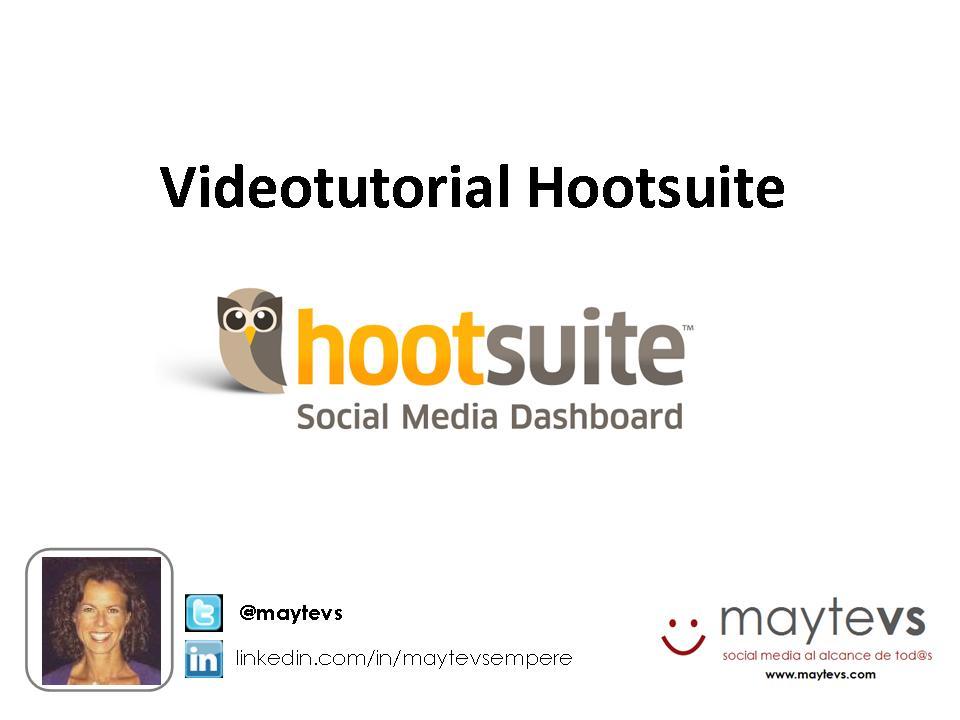 Videotutorial Hootsuite @maytevs